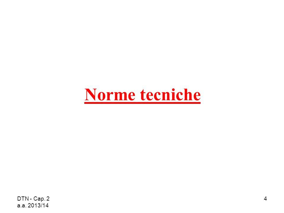 Norme tecniche DTN - Cap. 2 a.a. 2013/14