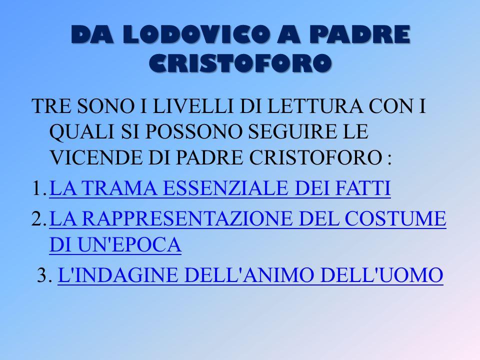 DA LODOVICO A PADRE CRISTOFORO