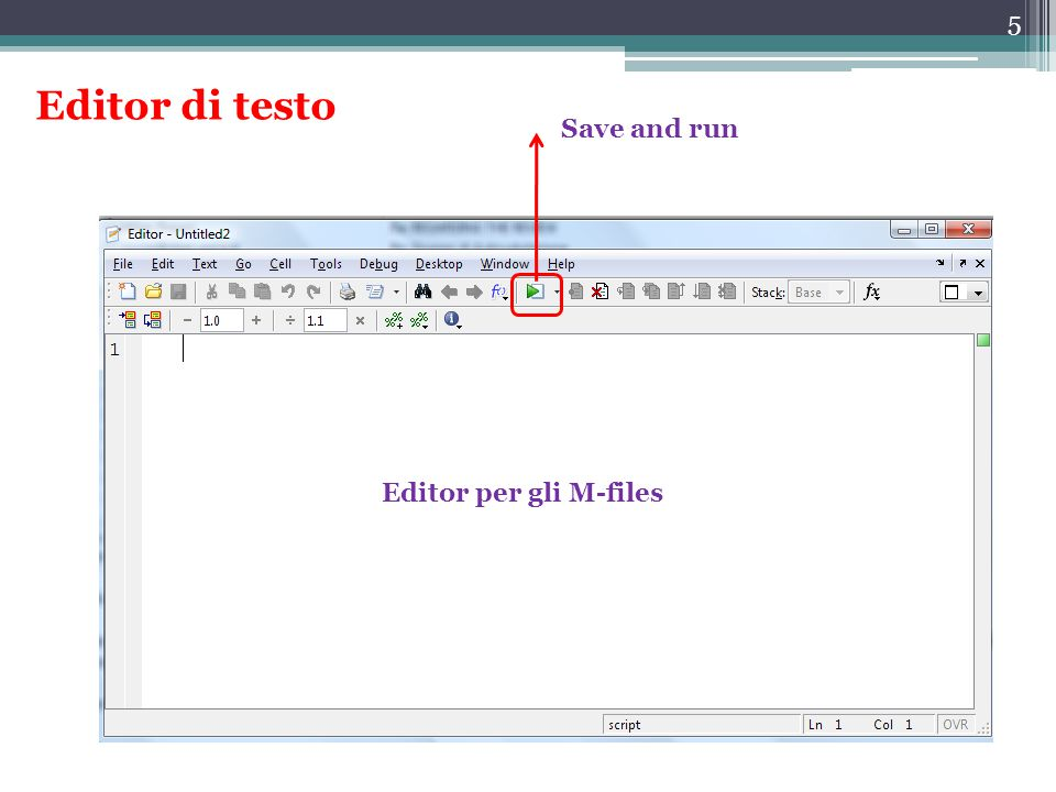 Editor di testo Save and run Editor per gli M-files