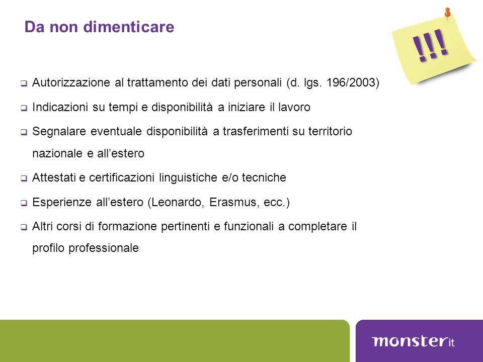 !!! Da non dimenticare. Autorizzazione al trattamento dei dati personali (d. lgs. 196/2003)