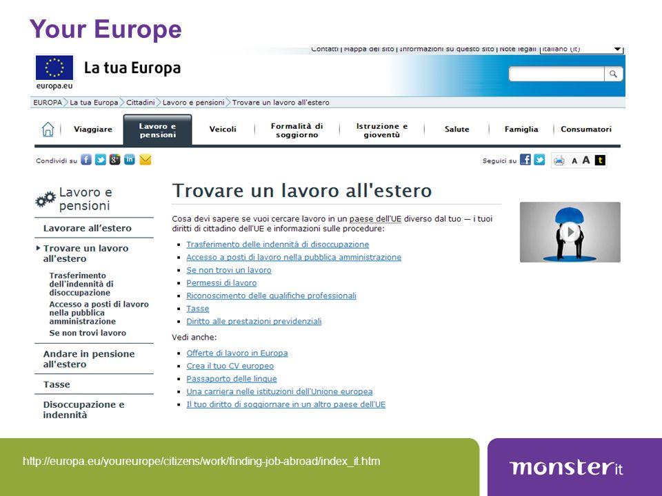 Your Europe Per conoscere diritti e opportunità del mercato unico europeo,