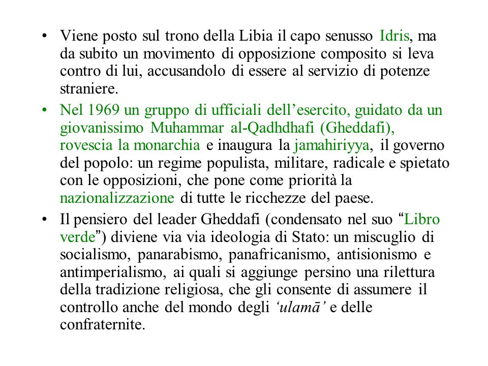 Viene posto sul trono della Libia il capo senusso Idris, ma da subito un movimento di opposizione composito si leva contro di lui, accusandolo di essere al servizio di potenze straniere.