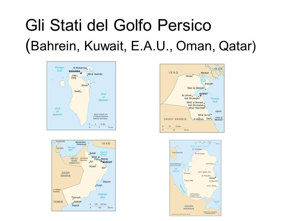 Gli Stati del Golfo Persico (Bahrein, Kuwait, E.A.U., Oman, Qatar)