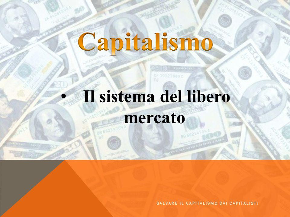 Il sistema del libero mercato