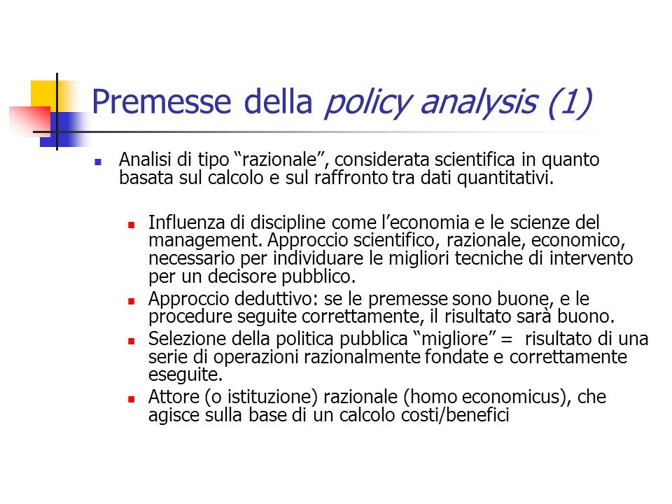 Premesse della policy analysis (1)