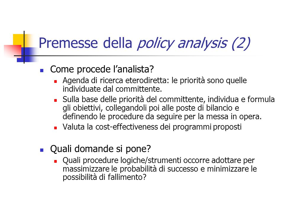 Premesse della policy analysis (2)