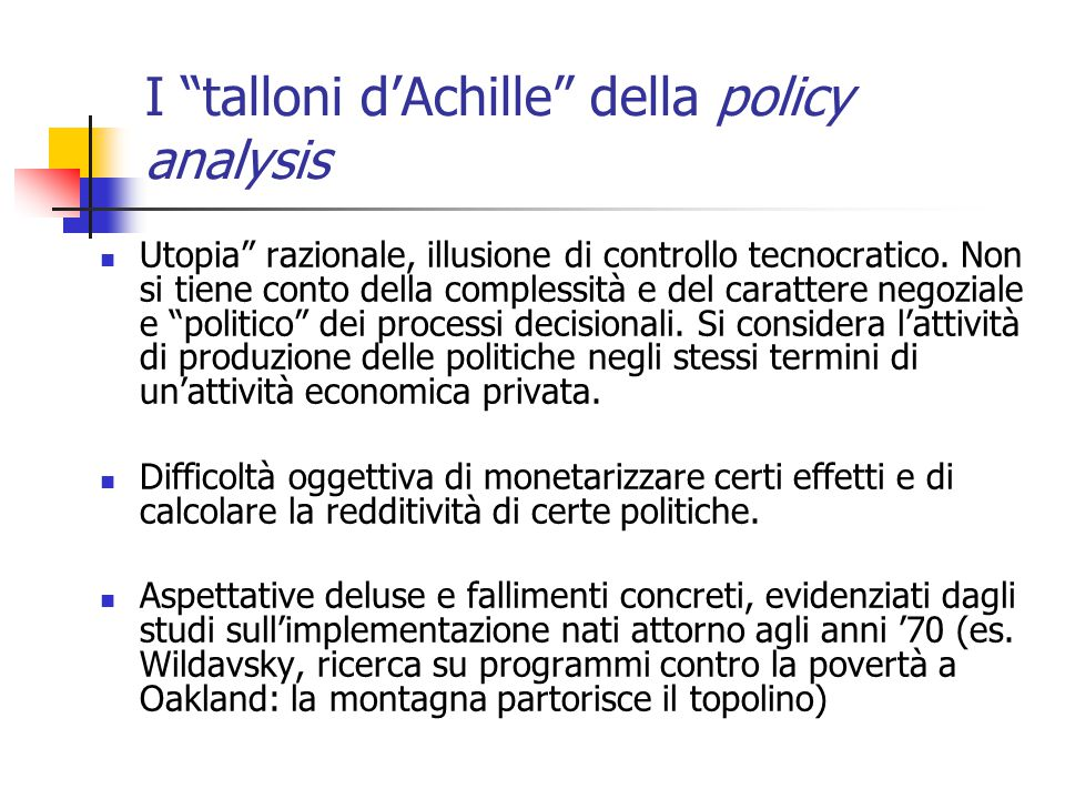 I talloni d'Achille della policy analysis