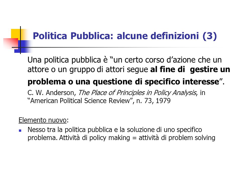 Politica Pubblica: alcune definizioni (3)