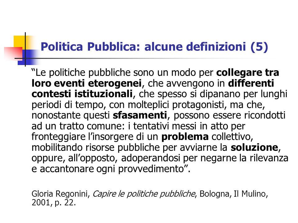 Politica Pubblica: alcune definizioni (5)