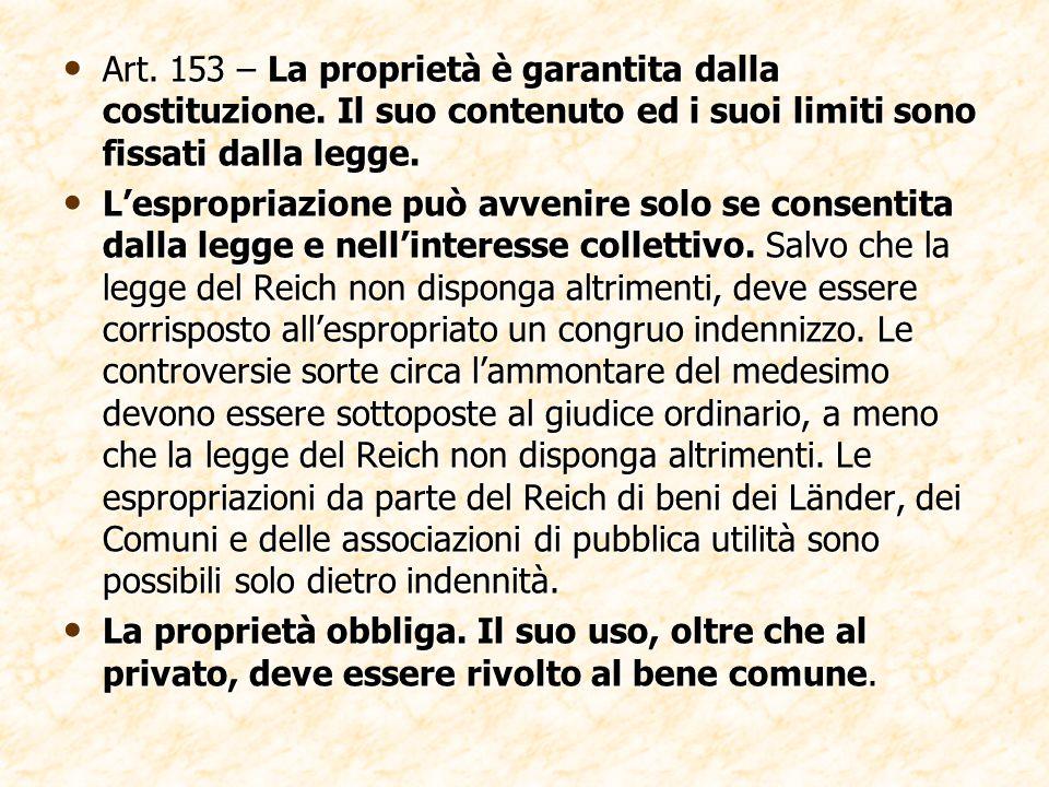 Art. 153 – La proprietà è garantita dalla costituzione