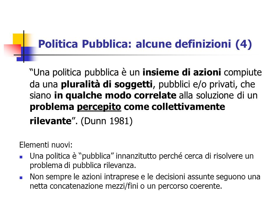 Politica Pubblica: alcune definizioni (4)