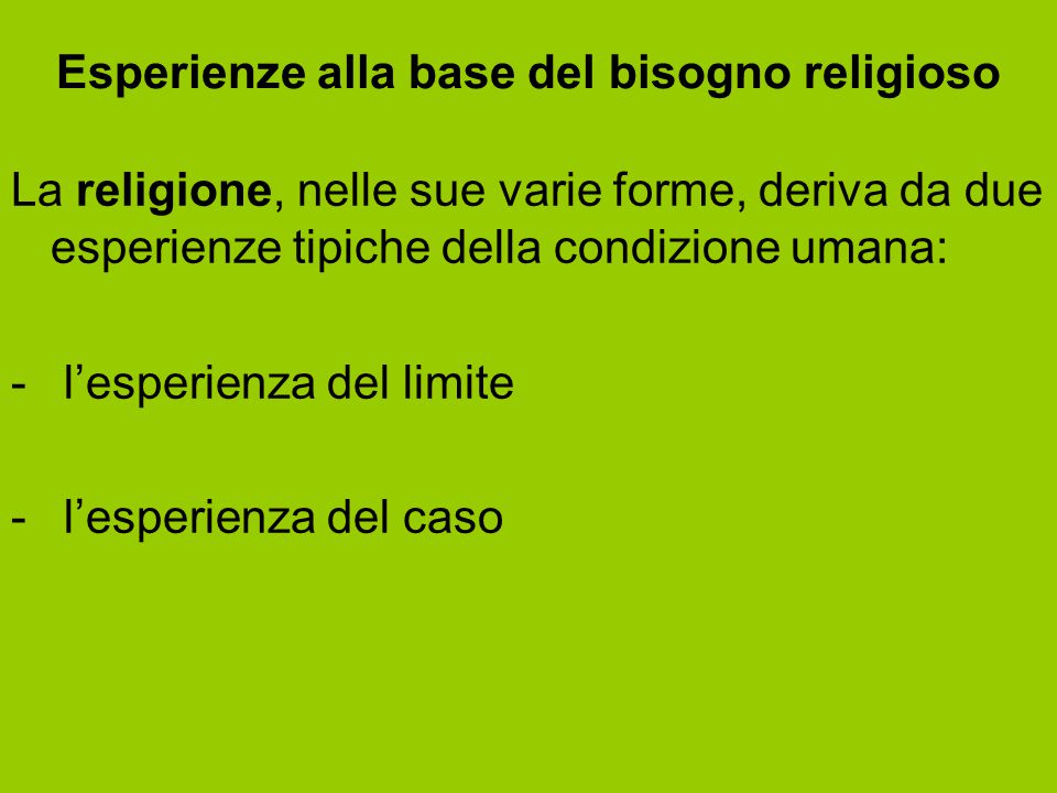 Esperienze alla base del bisogno religioso