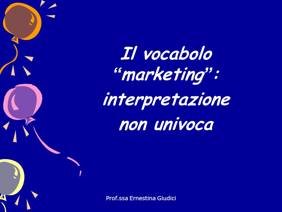 Il vocabolo marketing :
