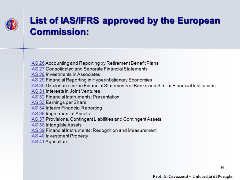 List of IAS/IFRS approved by the European Commission: