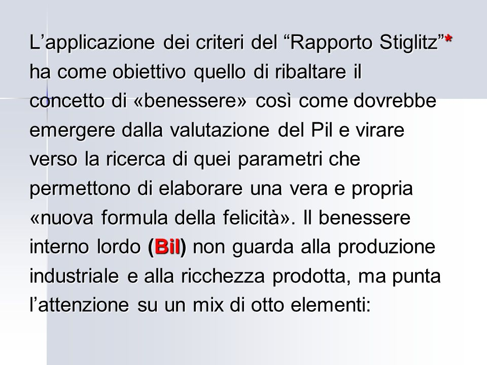 L'applicazione dei criteri del Rapporto Stiglitz