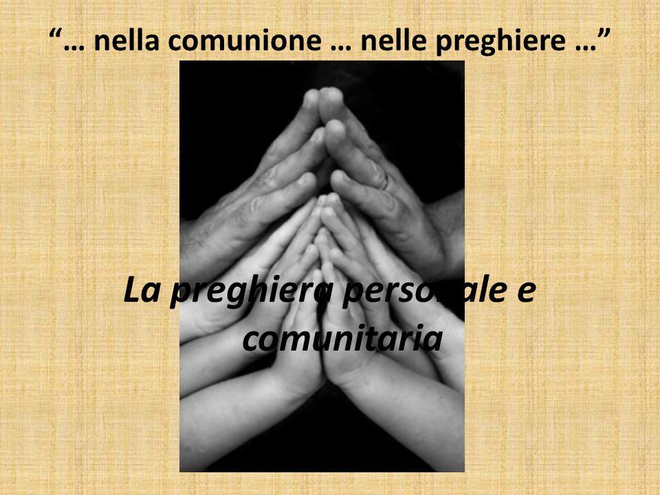 … nella comunione … nelle preghiere …