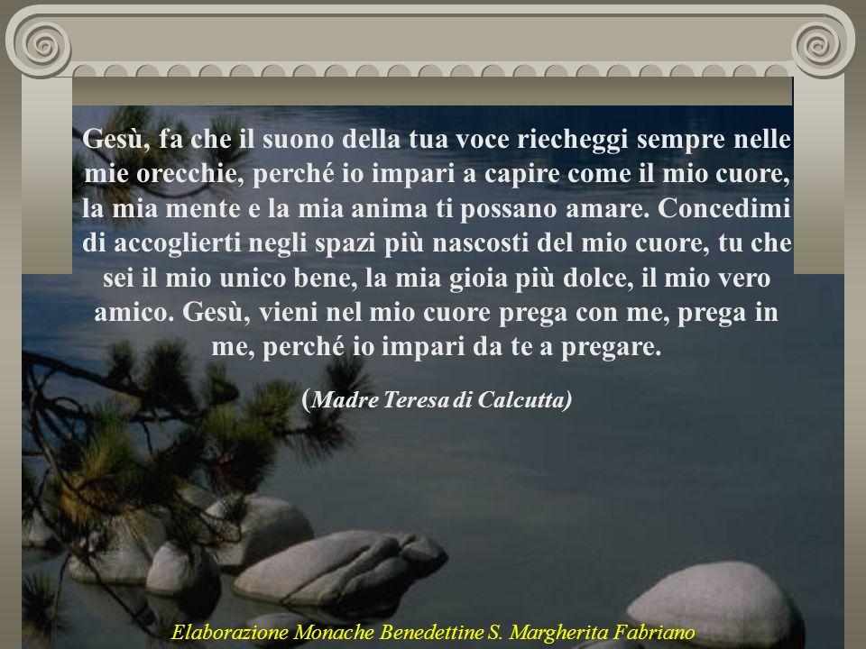 (Madre Teresa di Calcutta)