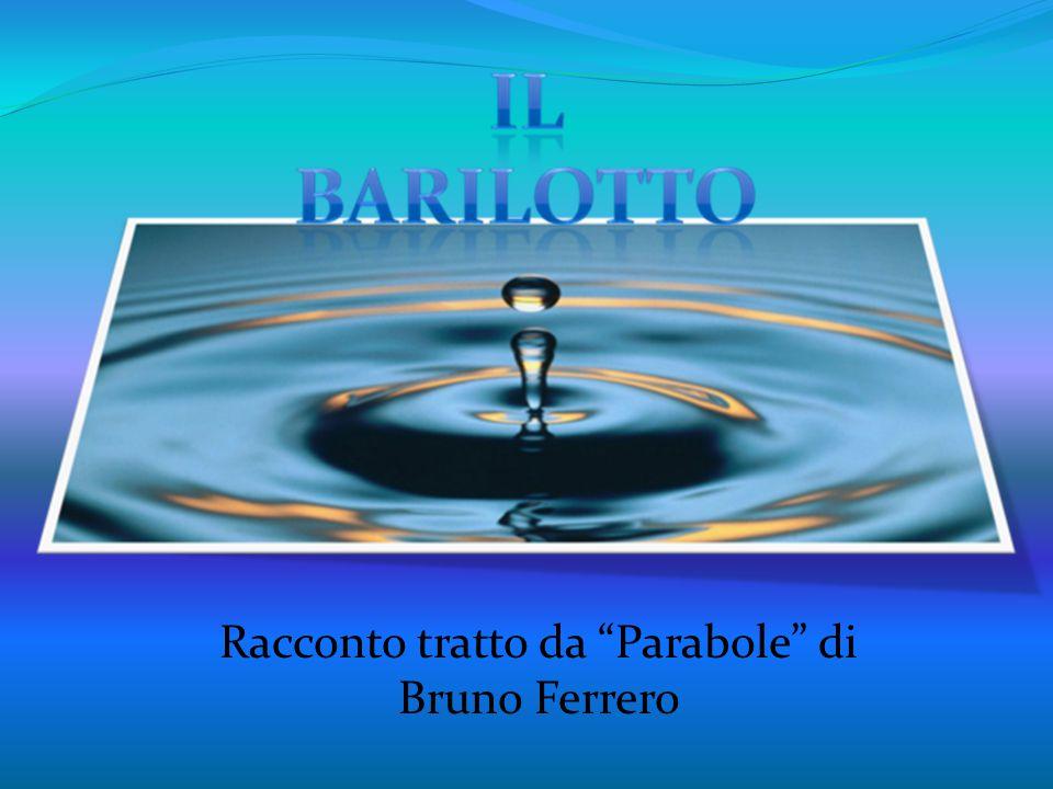 Racconto tratto da Parabole di Bruno Ferrero
