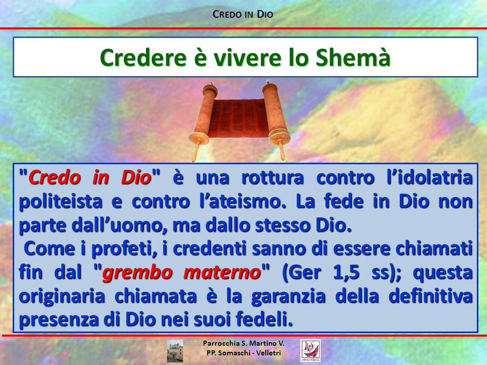 Credere è vivere lo Shemà