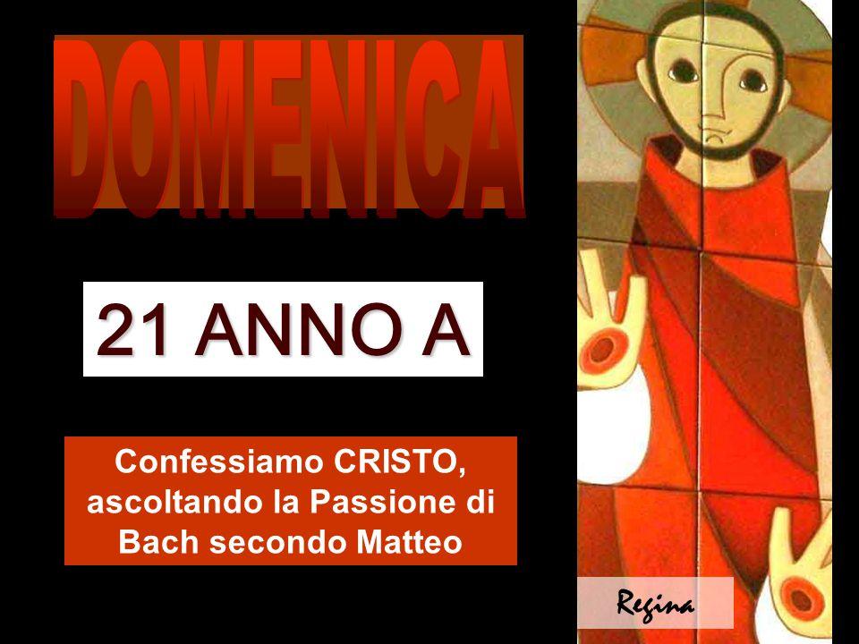 Confessiamo CRISTO, ascoltando la Passione di Bach secondo Matteo