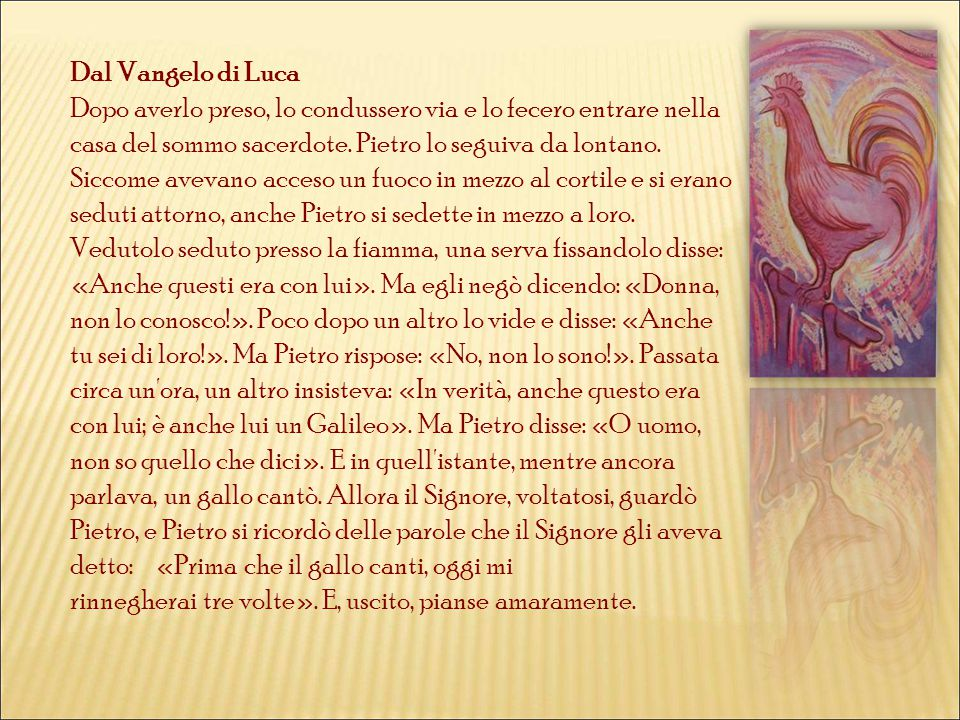 Dal Vangelo di Luca