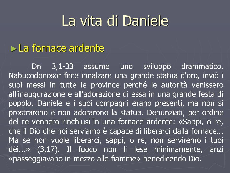 La vita di Daniele La fornace ardente