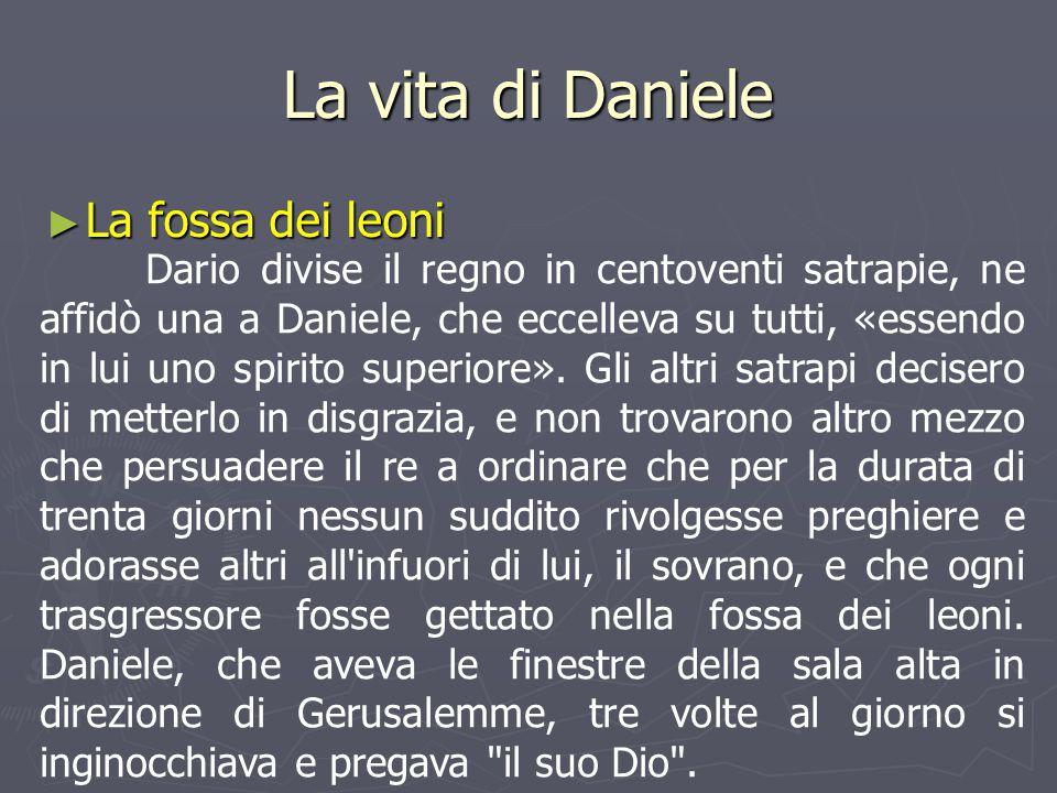 La vita di Daniele La fossa dei leoni