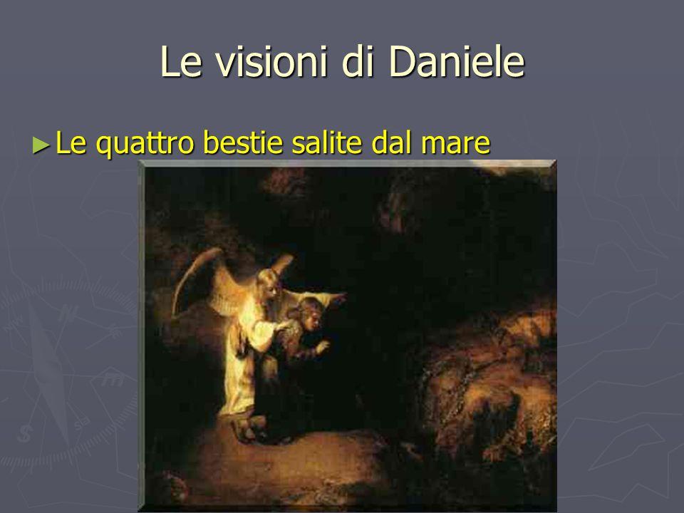 Le visioni di Daniele Le quattro bestie salite dal mare