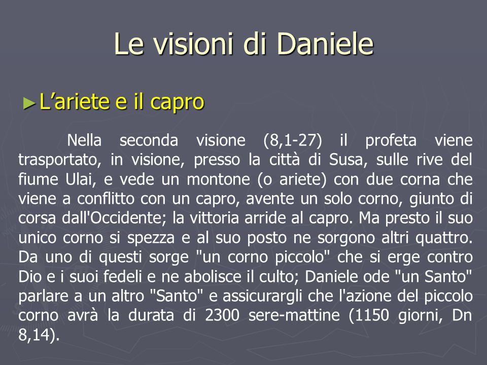 Le visioni di Daniele L'ariete e il capro