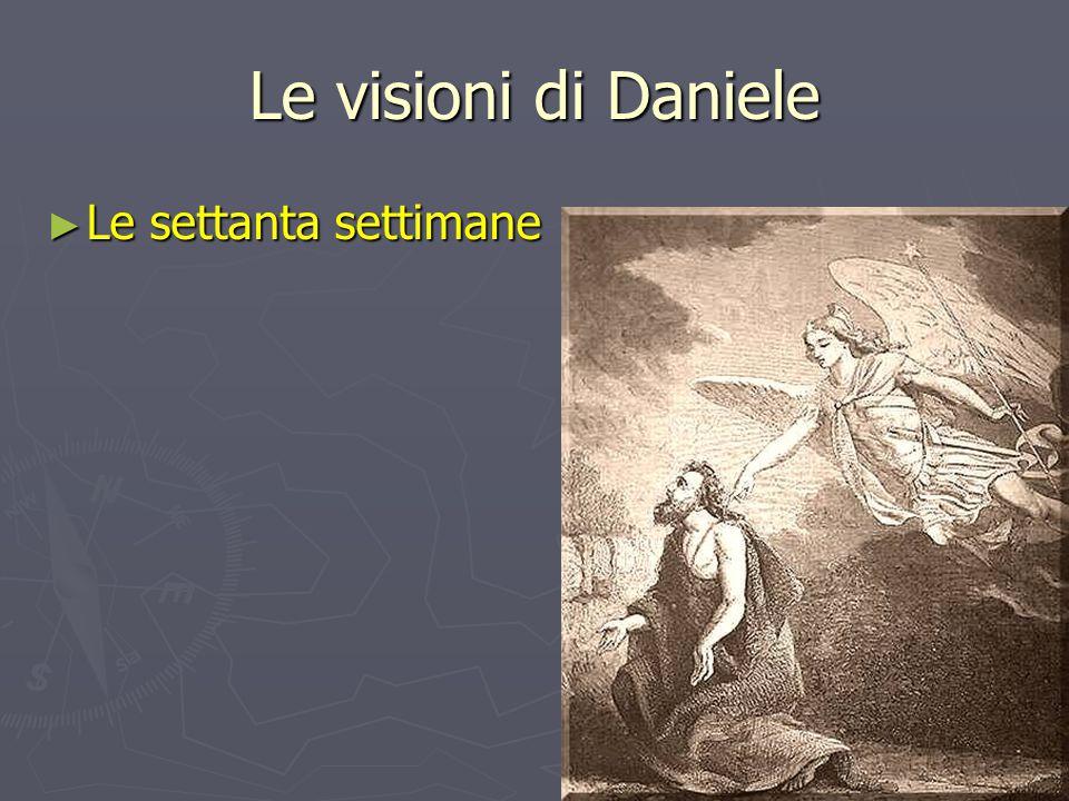 Le visioni di Daniele Le settanta settimane
