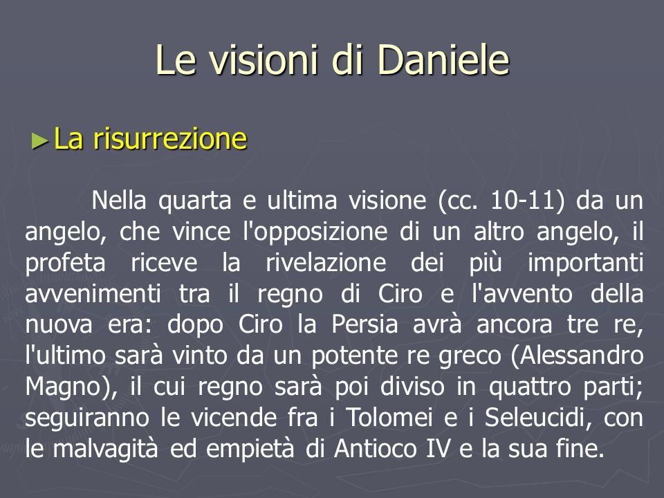 Le visioni di Daniele La risurrezione