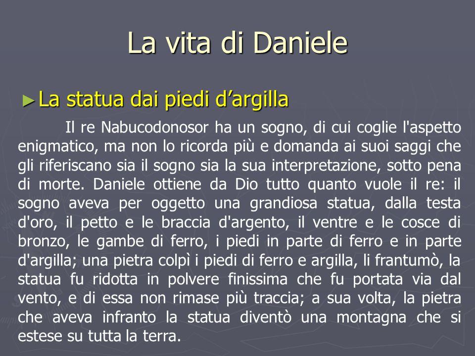 La vita di Daniele La statua dai piedi d'argilla