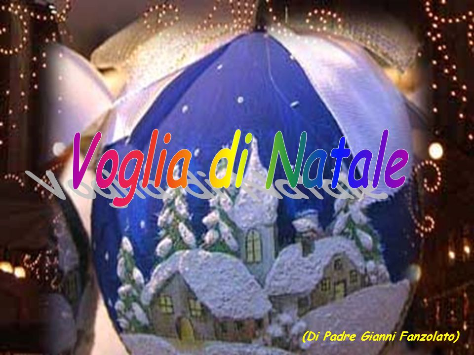 Voglia di Natale (Di Padre Gianni Fanzolato)