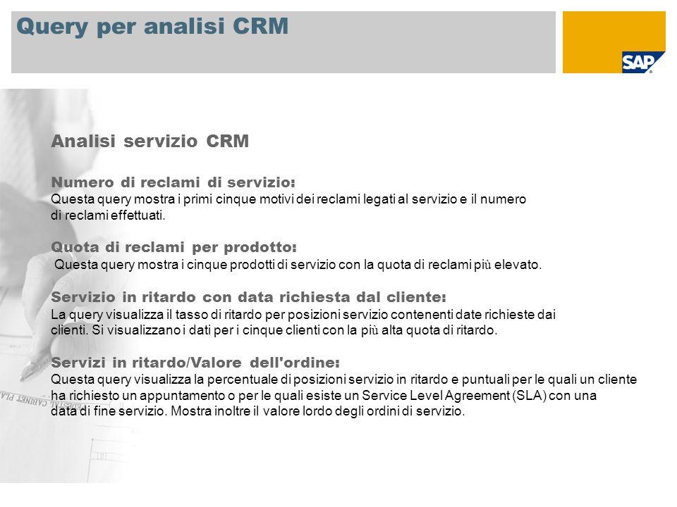Query per analisi CRM Analisi servizio CRM