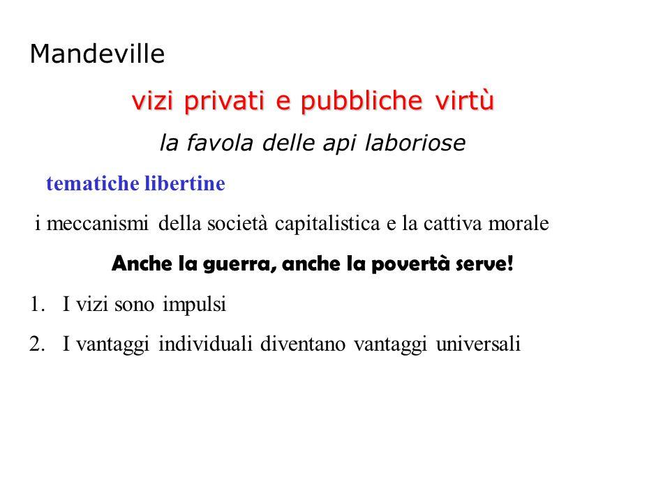 vizi privati e pubbliche virtù