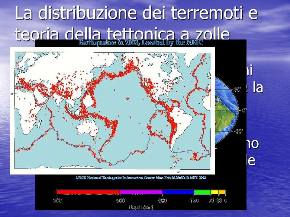 La distribuzione dei terremoti e teoria della tettonica a zolle