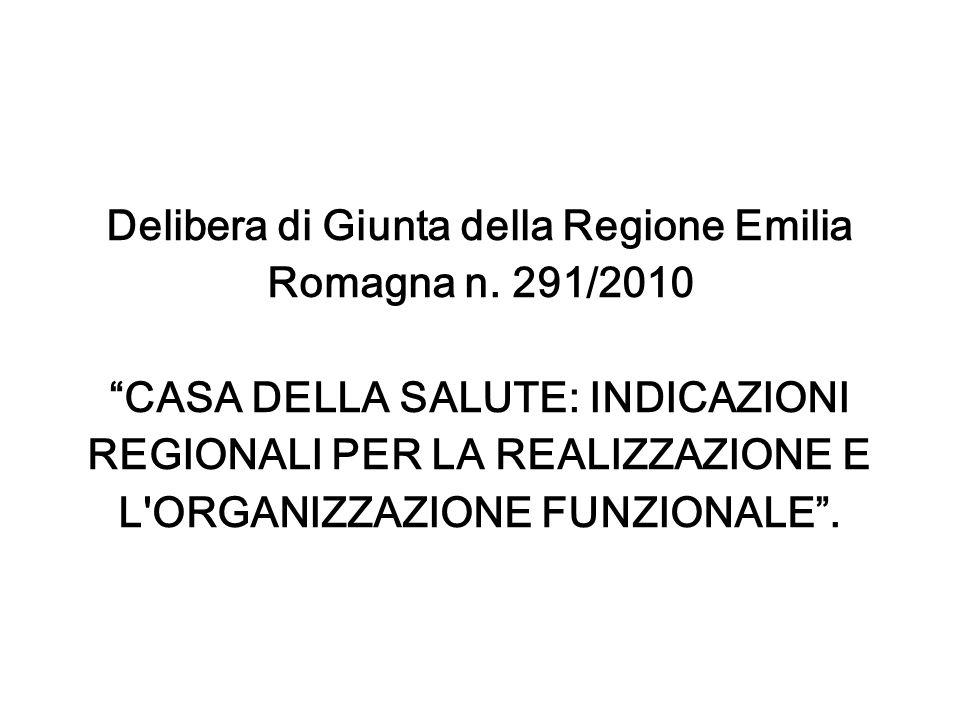 Delibera di Giunta della Regione Emilia Romagna n. 291/2010