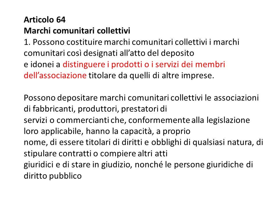 Articolo 64 Marchi comunitari collettivi.