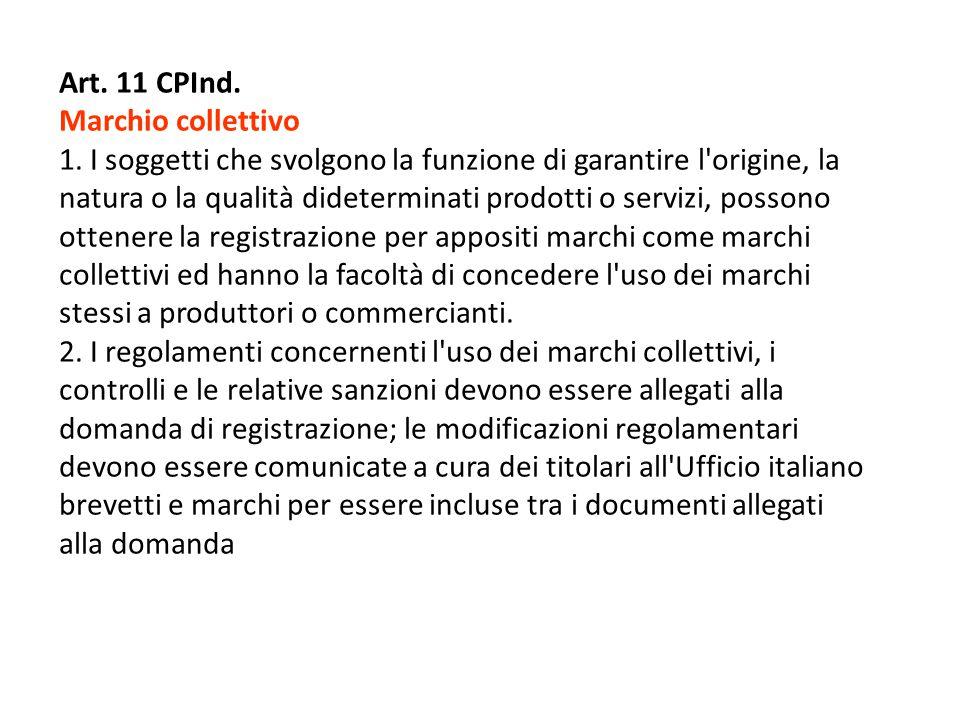 Art. 11 CPInd. Marchio collettivo.