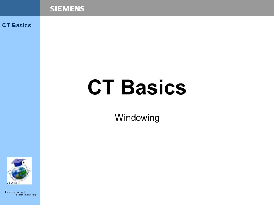 CT Basics Windowing