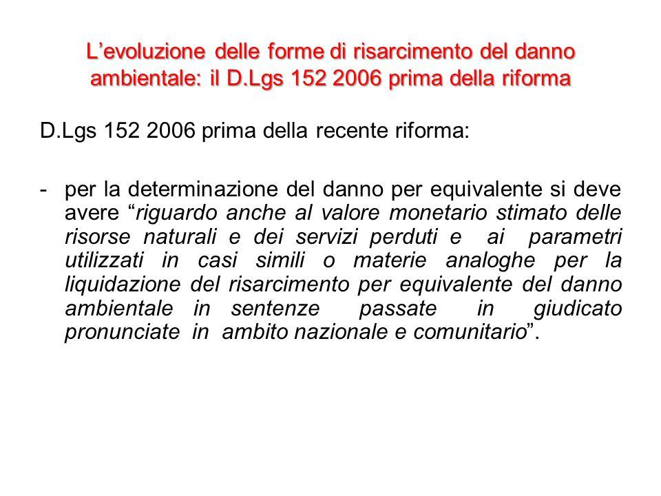 L'evoluzione delle forme di risarcimento del danno ambientale: il D