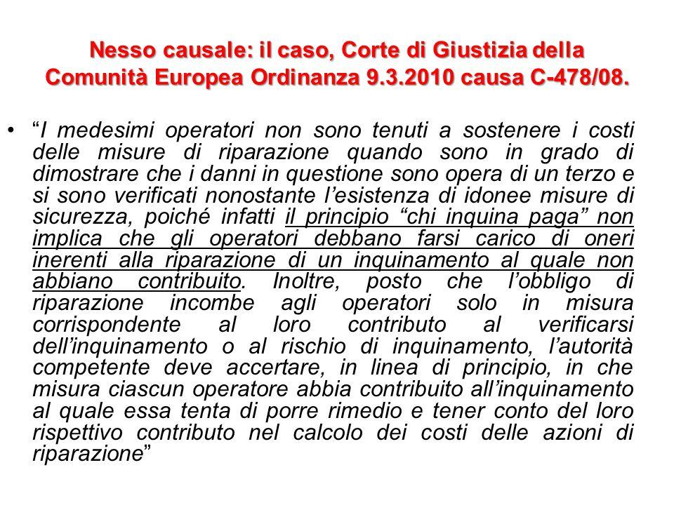 Nesso causale: il caso, Corte di Giustizia della Comunità Europea Ordinanza 9.3.2010 causa C-478/08.