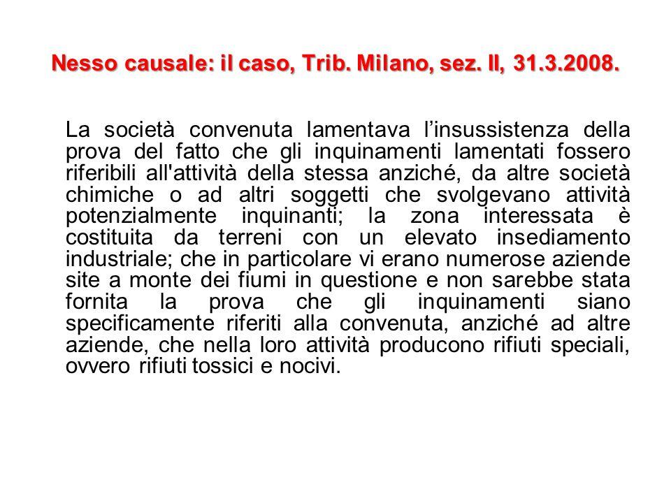 Nesso causale: il caso, Trib. Milano, sez. II, 31.3.2008.