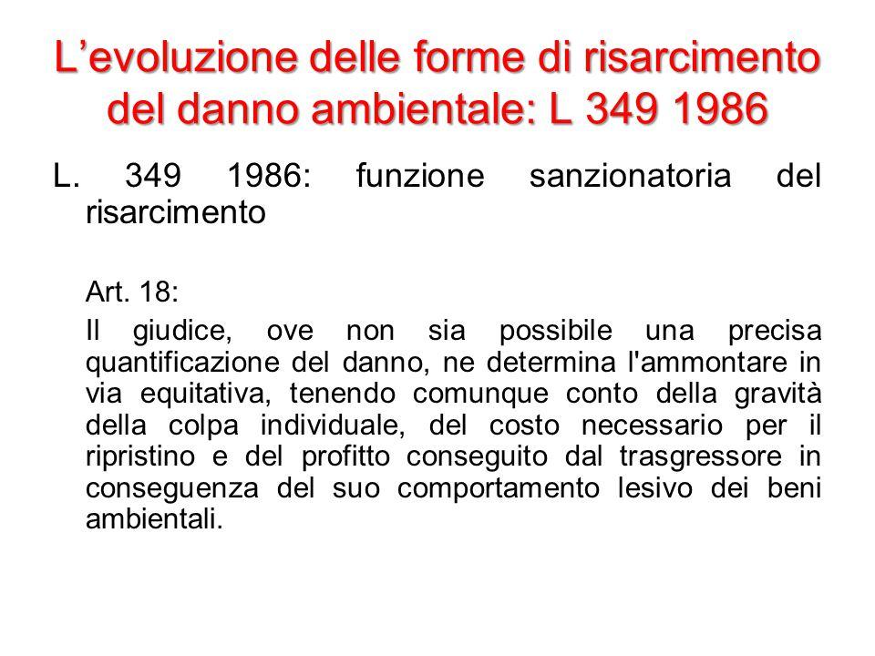 L'evoluzione delle forme di risarcimento del danno ambientale: L 349 1986