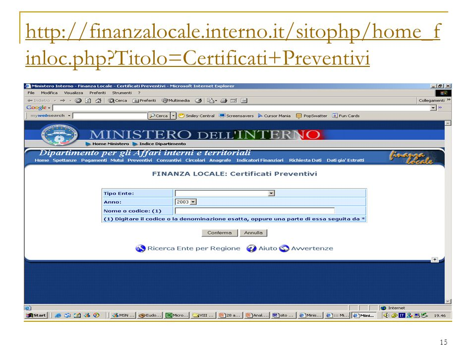 http://finanzalocale. interno. it/sitophp/home_finloc. php