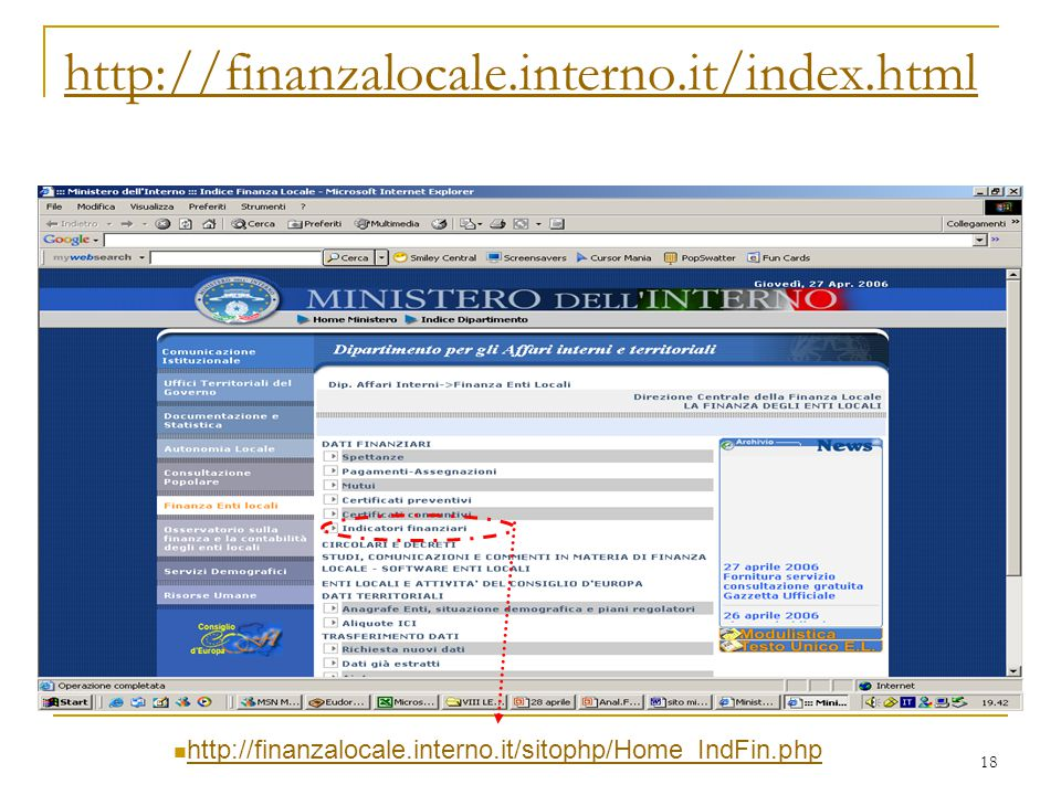 http://finanzalocale.interno.it/index.html http://finanzalocale.interno.it/sitophp/Home_IndFin.php