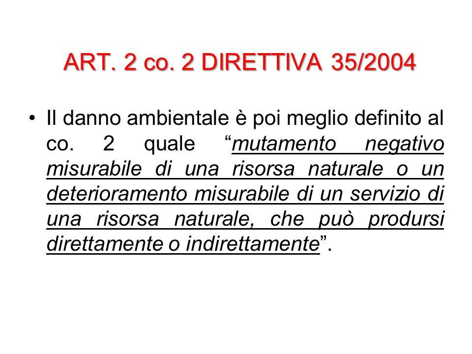 ART. 2 co. 2 DIRETTIVA 35/2004