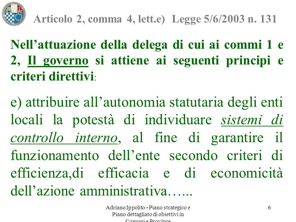 Articolo 2, comma 4, lett.e) Legge 5/6/2003 n. 131