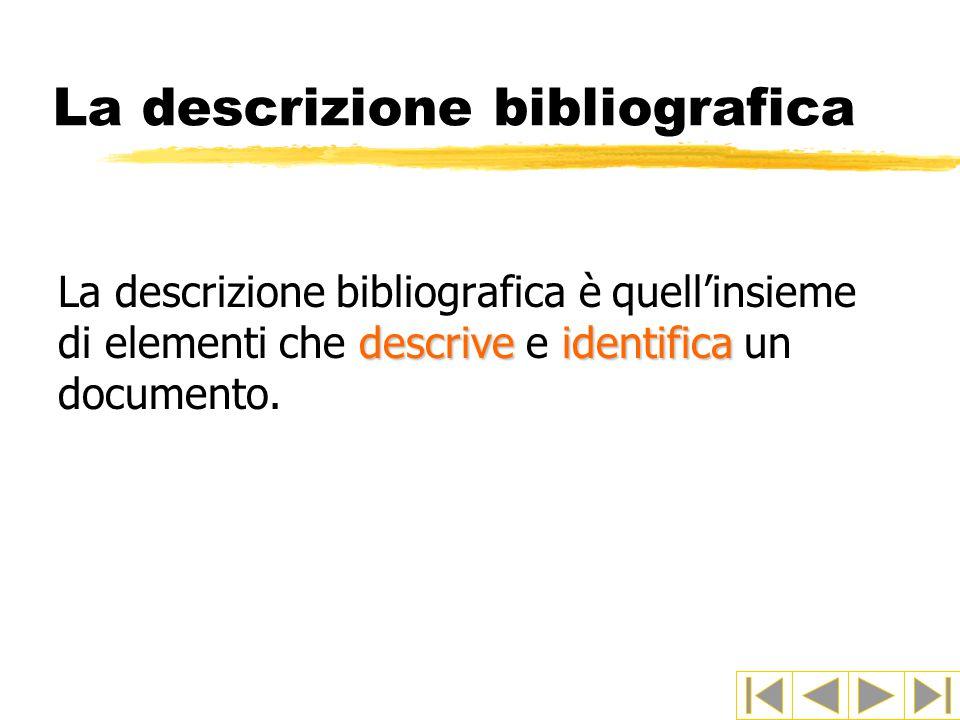 La descrizione bibliografica