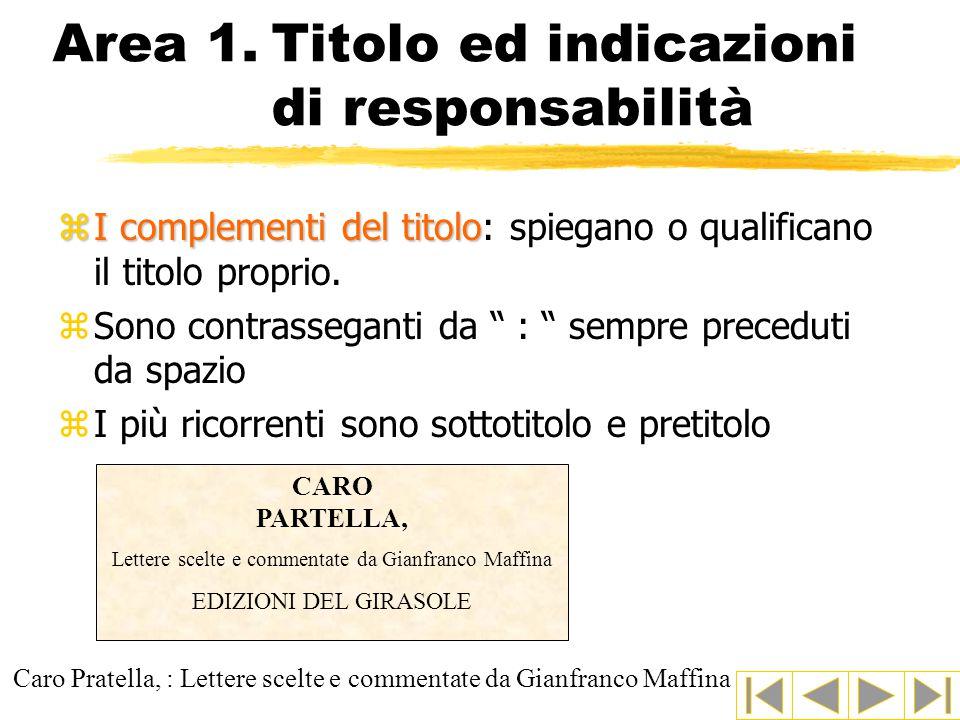 Area 1. Titolo ed indicazioni di responsabilità